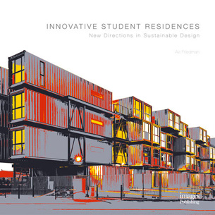 JOHN WYBOR PUBLISHES INNOVATIVE STUDENT RESIDENCES BOOK WITH AVI FRIEDMAN